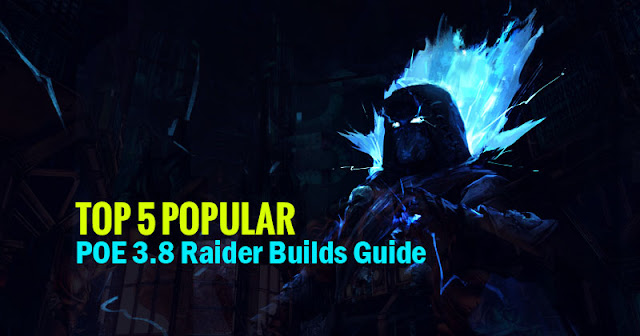 POE 3.8 Raider Builds