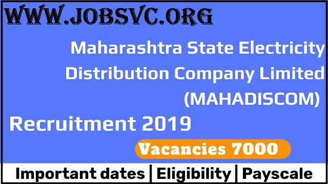 MAHADISCOM Recruitment (2019) - 7000 Vacancies for Upkendra Sahayak &