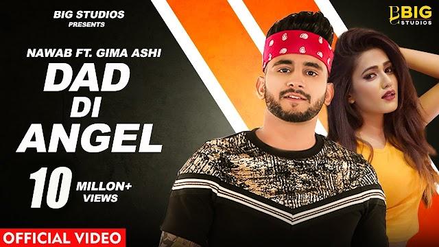 Ho Dad Di Angel 18'Va Saal ,Milky Rang ty Khul gaye Vaal Lyrics | Nawabi Lyrics | Gima Ashi |