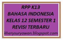 File Pendidikan RPP K13 Bahasa Indonesia Kelas XII Semester 1 Revisi 2019