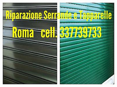 RIPARAZIONE TAPPARELLE SERRANDE AVVOLGIBILI ELETTRICHE ROMA cell. 337739733 Dario ESCAPE='HTML'