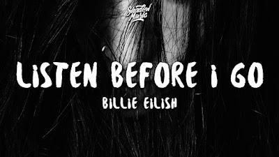 Billie Eilish – Listen Before I Go (Live) Mp3 free download
