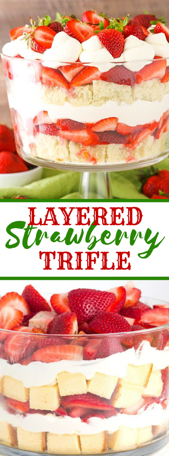 Layered Strawberry Trifle #fresh #desserts