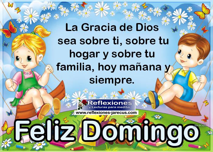 Feliz domingo, la gracia de Dios sea sobre ti, sobre tu hogar y sobre tu familia, hoy mañana y siempre.