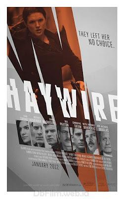 Sinopsis film Haywire (2011)