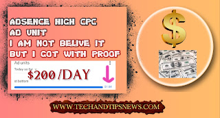 how to create Adsense high CPC ad unit I do not believe it but I got with proof high CPC blogging AND WORDPRESS tutorial_WWW.TECHANDTIPSNEWS.COM