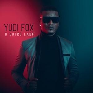 Yudi Fox feat. Gerilson Insrael Brincadeira Tem Hora