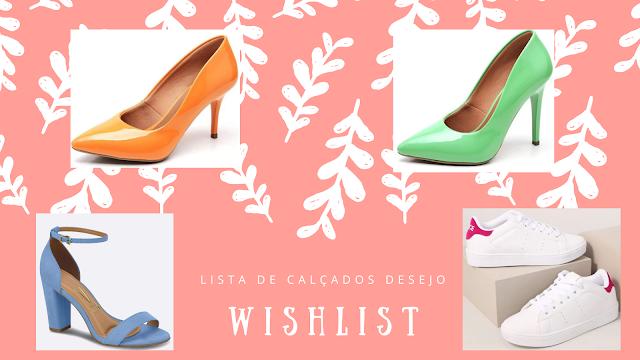 Wishlist de calçados!