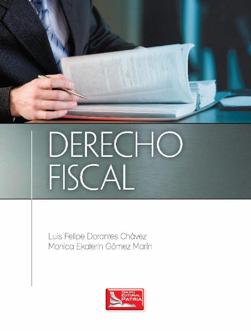 Derecho Fiscal – Luis Felipe Dorantes Chávez