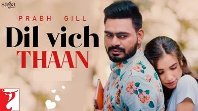 Dil Vich Thaan Lyrics - Prabh Gill