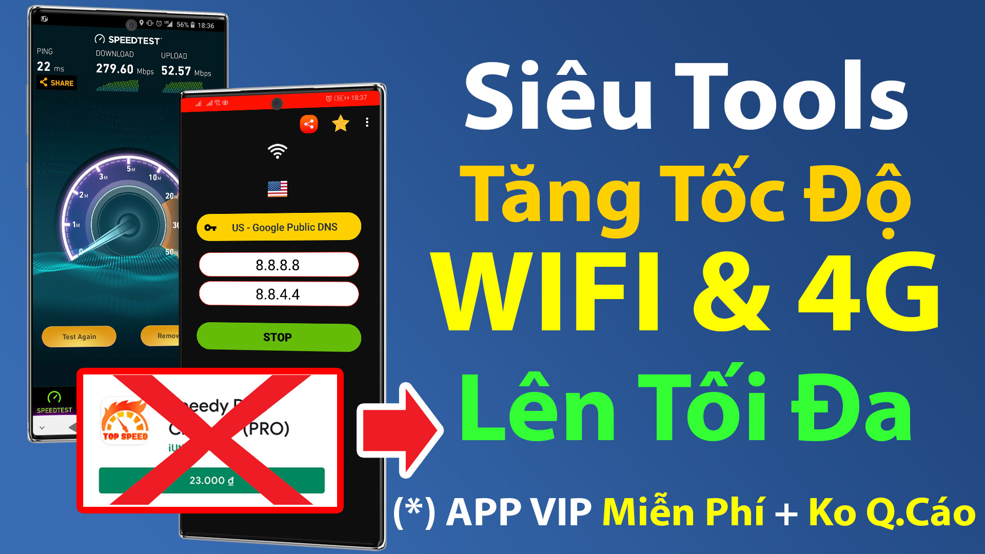 Thủ thuật Tăng tốc độ kết nối WIFI & 4G Maximum để lướt Web nhanh và chơi Game mượt hơn trên Android