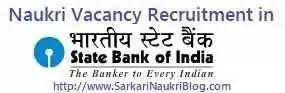 Naukri Vacancy Recruitment in SBI