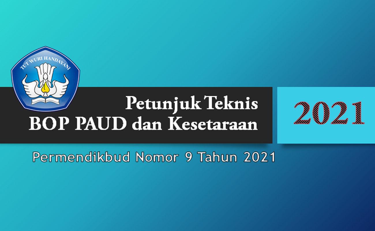Juknis BOP PAUD dan Kesetaraan 2021