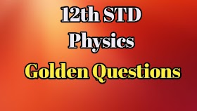 12th Physics Golden Questions