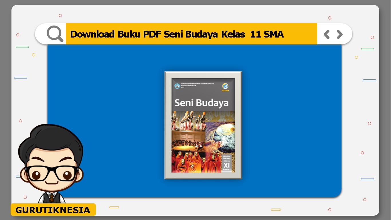 download buku pdf seni budaya kelas 11 sma/ma