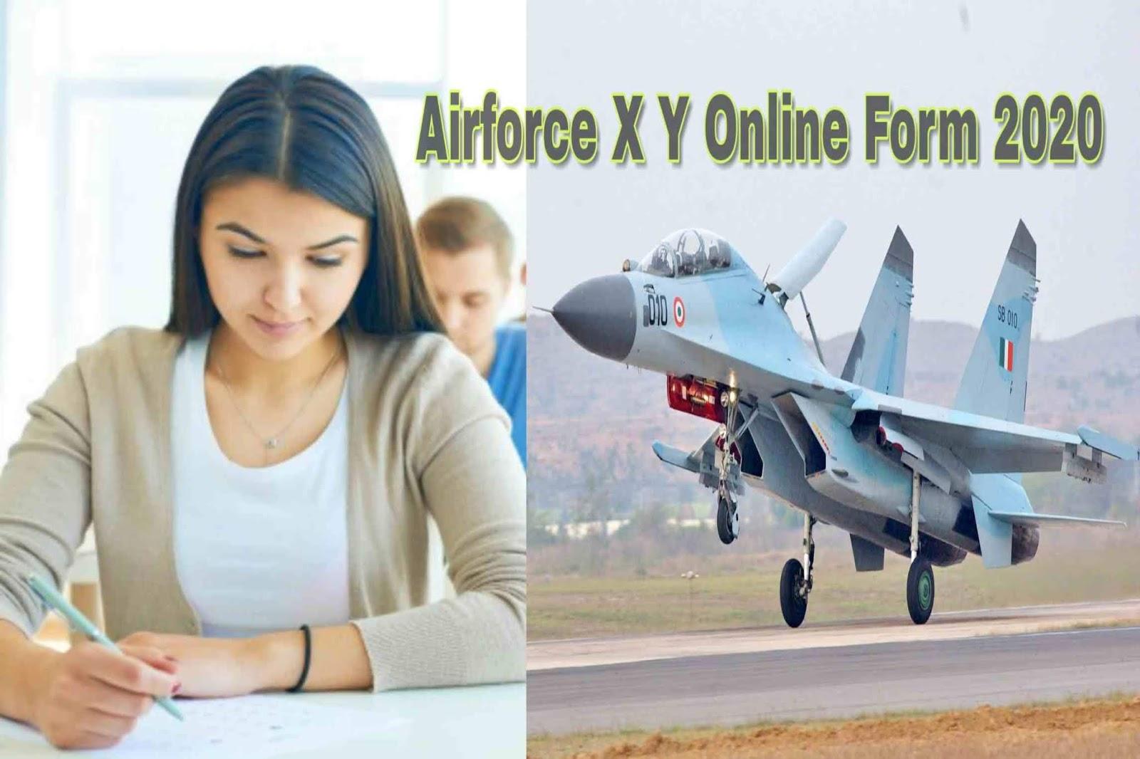 Airforce%2Bxy%2Bonline%2Bform Airforce में xy पोस्ट के लिए निकला ओनलाइन फाॅर्म , 10+2 वाले भर सकते हैं।