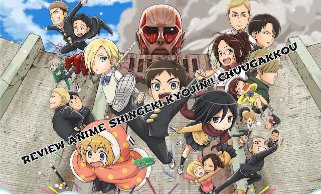 Review Anime: Shingeki! Kyojin Chuugakkou, Kehidupan Sekolah Eren DKK versi Chibi