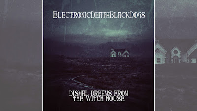 Dismal Dreams From The Witch House Album Art