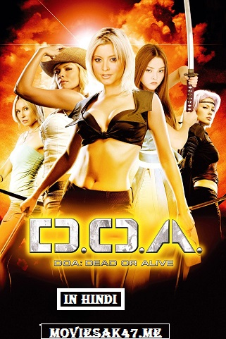 [18+] DOA: Dead or Alive (2006) Hindi BRRip 480p 720p 1080p Dual Audio [Hindi – Eng] Full Movie
