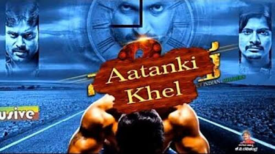 Poster Of Aatanki Khel In Hindi Dubbed 300MB Compressed Small Size Pc Movie Free Download Only At worldfree4u.com