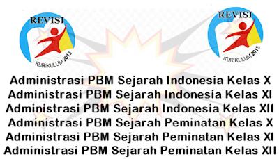 Dokumen Administrasi PBM Sejarah Indonesia Kelas 10,11,12 K-13