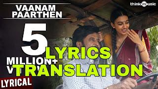 Vaanam Paarthen Lyrics in English   With Translation   – Kabali