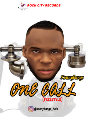 Music ; Download Kennybangs - One Call Freestyle