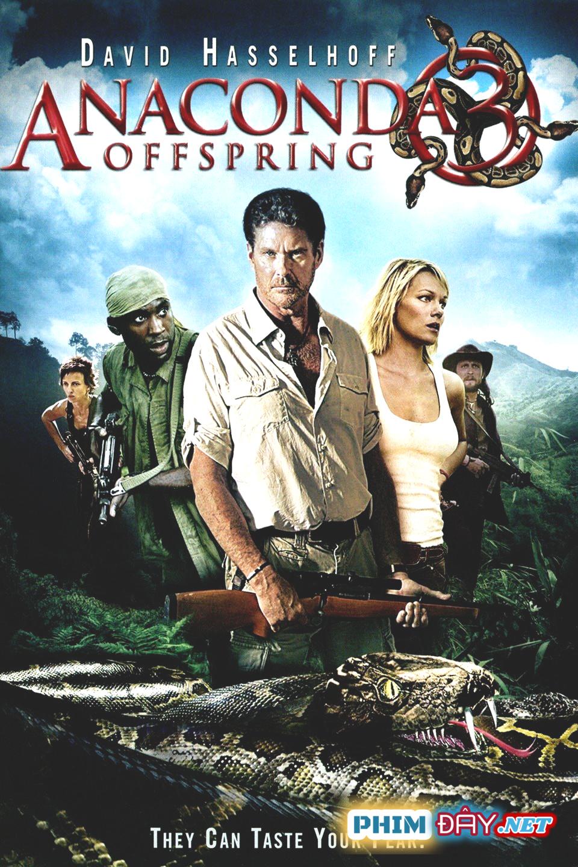 Trăn Khổng Lồ 3: HIỂM HỌA KHÔN LƯỜNG - Anaconda 3: Offspring (2008)