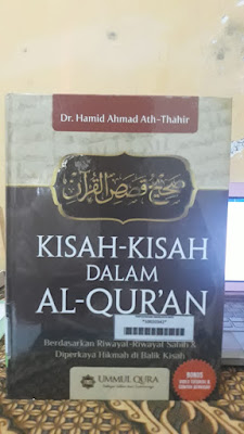 Buku Kisah – Kisah dalam Al Qur'an, Penerbit Ummul Qura Dr. Hamid Ahmad Ath Thahir