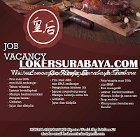 Job Vacancy at Huang Hou Surabaya Terbaru Desember 2019