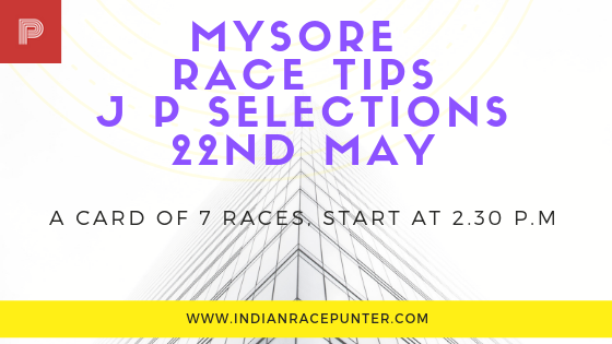 Mysore Race Tips 22nd May
