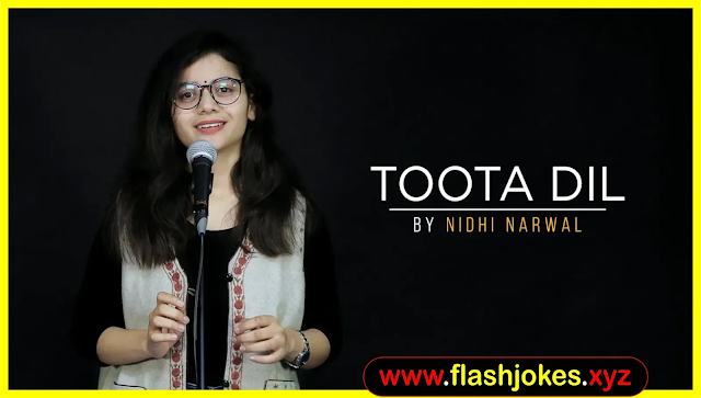 """Toota Dil"" By Nidhi Narwal 