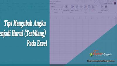 Tips Mengubah Angka Menjadi Huruf Rumus Terbilang Pada Excel Eman Mendrofa