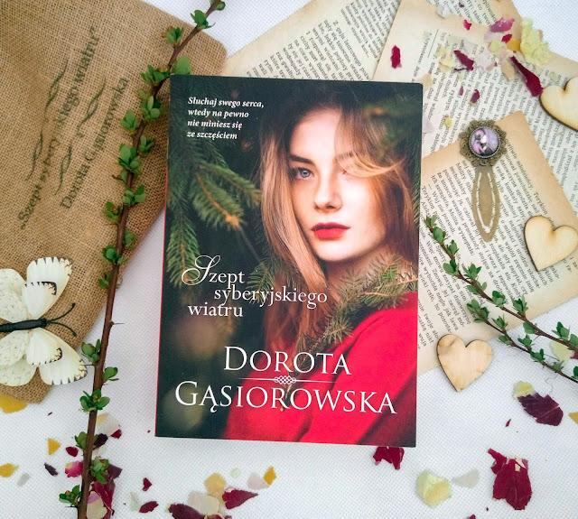 """""""Szept syberyjskiego wiatru"""" - Dorota Gąsiorowska"""