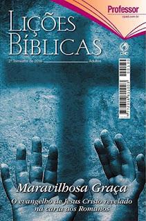 EBD-Licoes-Biblicas-Adultos-Maravilhosa-Graca-o-evangelho-de-Jesus-Cristo-revelado-na-carta-aos-Romanos-Jose-Goncalves-CPAD-licao-1-A-Epistola-aos-Romanos
