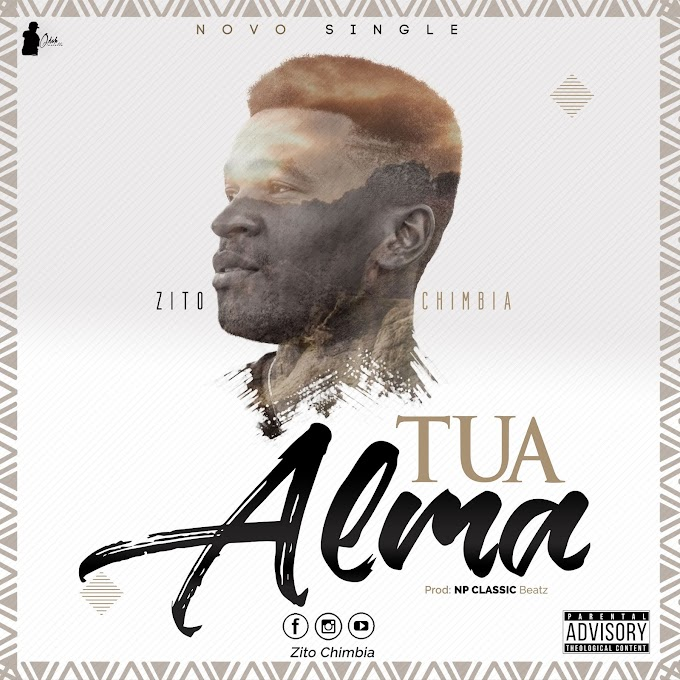 Zito Chimbia - Tua Alma  (Produzido por NP Classic Beatz)