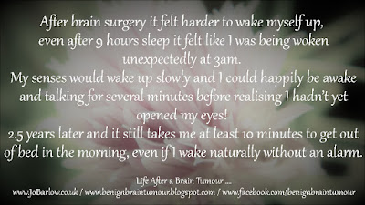 Life after a Brain Tumour... www.JoBarlow.co.uk / www.BenignBrainTumour.blogspot.com / www.facebook.com/benignbraintumour