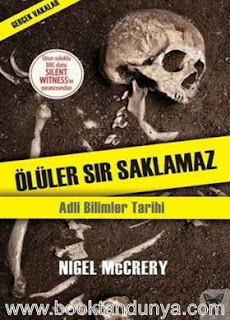 Nigel McCrery - Ölüler Sır Saklamaz (Gerçek Vakalar)