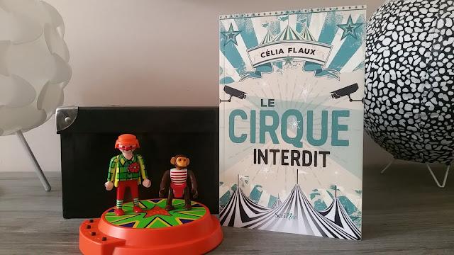 Le cirque interdit Célia Flaux avis chronique happybook happymanda livreaddict book