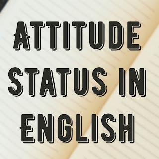 Attitude Status in English