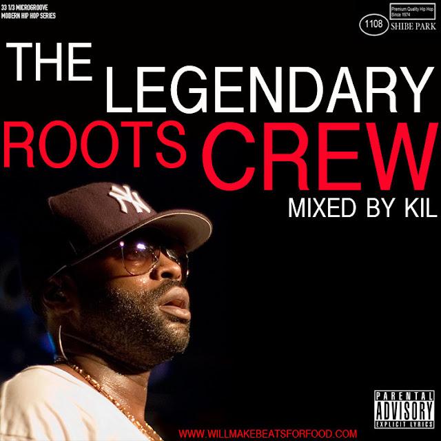 The Legendary Roots Crew Mixtape
