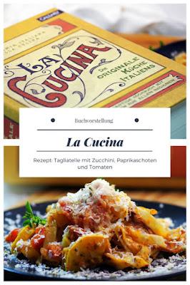 Buchtipp La Cucina - Die orginale Küche Italiens #buchvorstellung #italienischeküche #buchrezension #sokochtitalien #originaleitalienischerezepte #dolcevita #hausmannskost