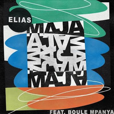 Elias (GER) feat. Boule Mpanya - Maja