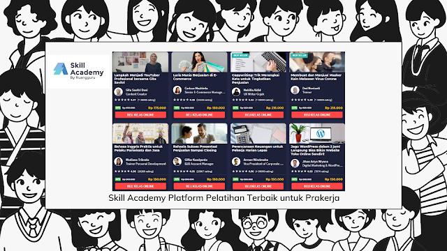 Skill Academy Platform Pelatihan Terbaik untuk Prakerja