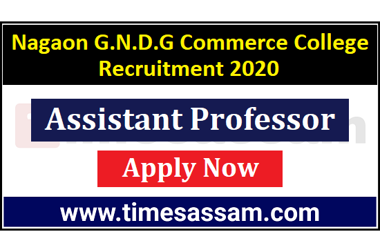 Nagaon-GNDG-Commerce-College-Recruitment-2020