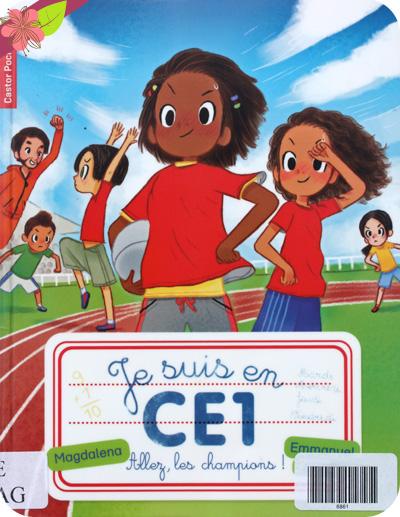 """""""Je suis en CE1 : Allez, les champions !"""" de Magdalena et Emmanuel Ristord"""