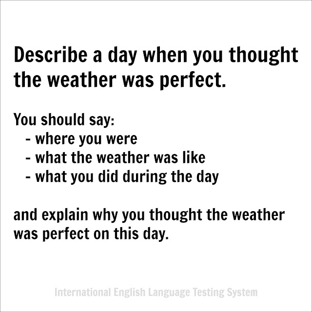 Describe a day when you thought the weather was perfect