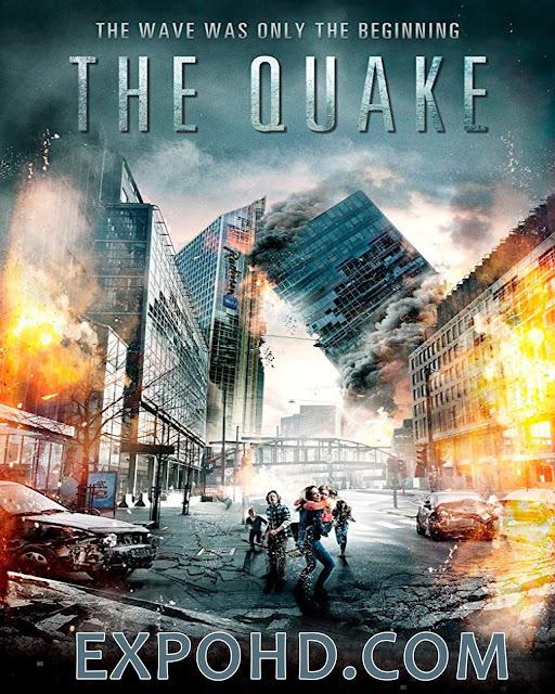 The Quake 2018 IMDb 480p | BluRay 720p | HDRip x265 [Watch & Download]