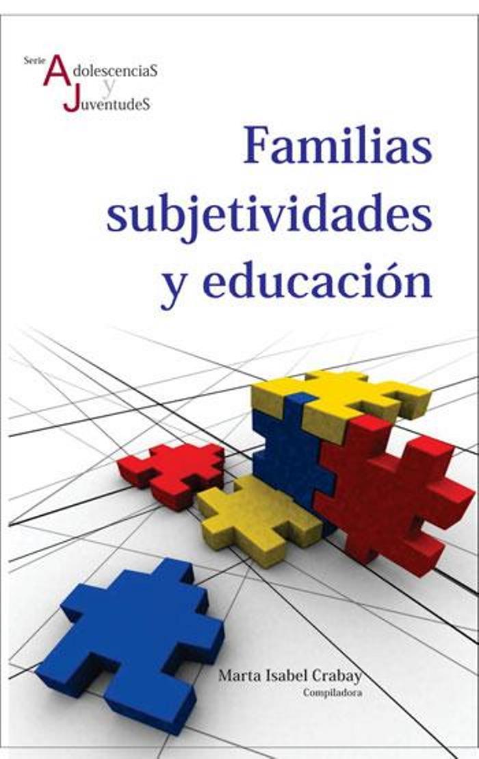 Familias, subjetividades y educación – Marta I. Crabay