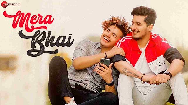 Mera Bhai song Lyrics - Bhavin Bhanushali